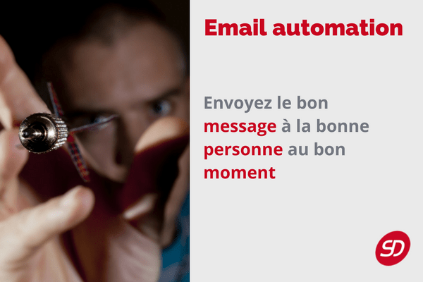 11 raisons pour utiliser l'email marketing automation