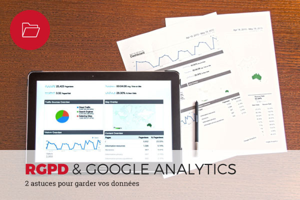 RGPD et astuces dans Google Analytics