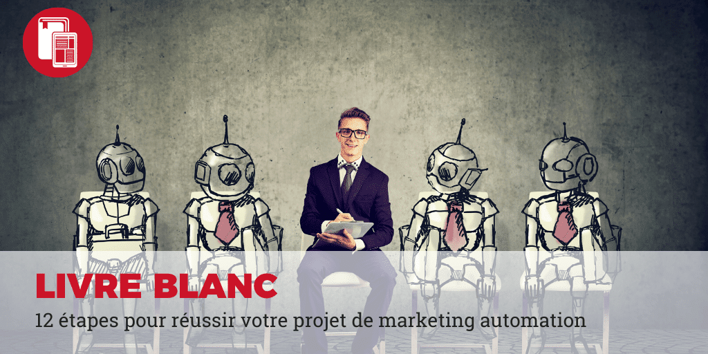 12 étapes marketing automation