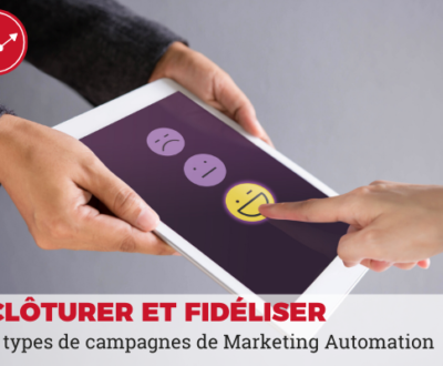 fidéliser cloturer campagne marketing automation
