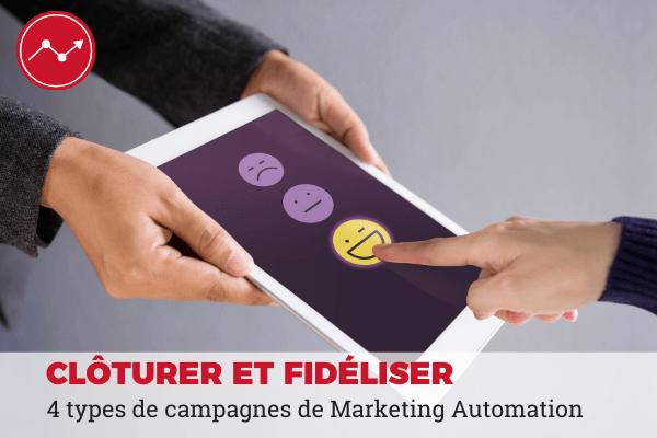 fidéliser cloturer campagne marketing automation